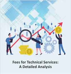 Fees for technical Services: A detailed Analysis