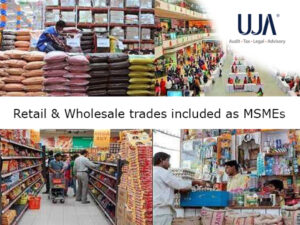 Retail Wholesale trades included as MSMEs