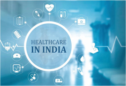 HEALTHCARE IN INDIA